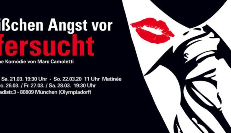 Theater Olympiadorf - Kein bisschen Angst vor Eifersucht 2020